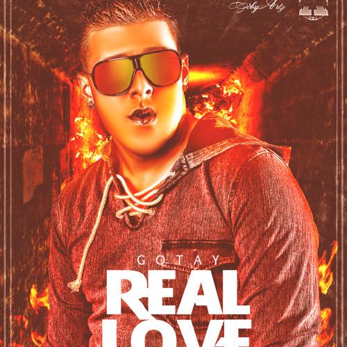 Gotay-Real Love [Prod. By DJ Cobby ] [Reggaeton Version](WwW.FlowHot.Net).Pautado