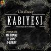 Kabiyesi - Dabizzy ft. Mr Franc, U-Zone, E-Berry