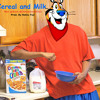 Cereal and Milk (Milk and Cereal) By Mon Jackson Prod. by Natsu Fuji