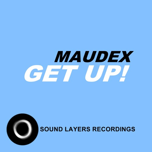 Maudex - Get Up! (Original Mix)