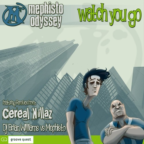 Mephisto Odyssey - Watch You Go (Original Radio Mix)