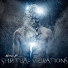 Spiritual Vibrations (by Mateo P)