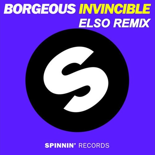 Borgeous - Invincible (Elso Remix)