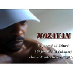 Marcus Mozayan - Si Janmé ou échwé
