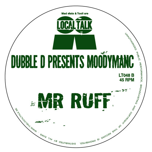 Dubble D Presents Moodymanc - Mr Ruff (12'' - Side B2)