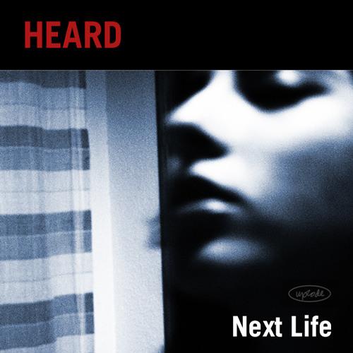 Heard - Next Life