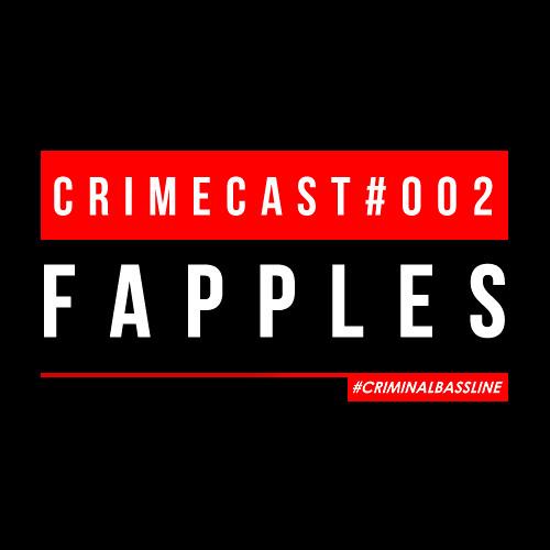 FAPPLES // CRIMECAST #002
