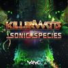 Sonic species vs Mental Broadcast - Reciever (Killerwatts Remix)