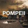 Audien vs. Bastille - Pompeii (Party Thieves Trap Bootleg)