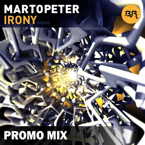 MartOpetEr - Irony Promo Mix - May 2014