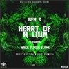 Heart Of A Lion - Ben G ft. Waka Flocka Flame (Prod by Supah Mario)
