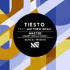Tiesto Feat. Matthew Koma, Ummet Ozcan - Wasted (Salty Sailor Remix)