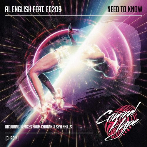 Al English Feat. Ed209 - Need To Know (Original Mix) Out Now! FREE DOWNLOAD