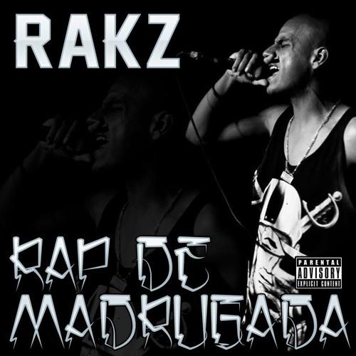 Rakz - Rap De Madrugada (Rap De Madrugada)