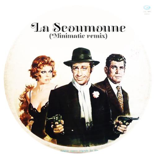 La Scoumoune (Minimatic remix)