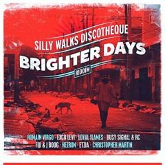 Brighter Days Riddim Mix @DrBeanSoundz @SillyWalksDisco