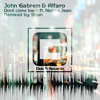 John Gabrem & Alfaro - Dont come back ft. Norma Jean (Stian Remix)