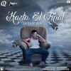 Hasta El Final(Remix)2014 La Fase Buk.MP3