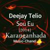 Deejay Telio - Sou Eu - [2014]
