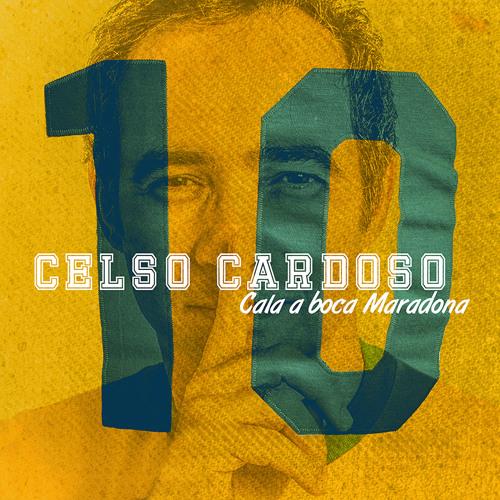 CALA A BOCA MARADONA -CELSO CARDOSO