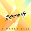 Secondcity - I Wanna Feel (Frames Late Night Dub)
