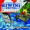 Hard Times - Josh Namauleg