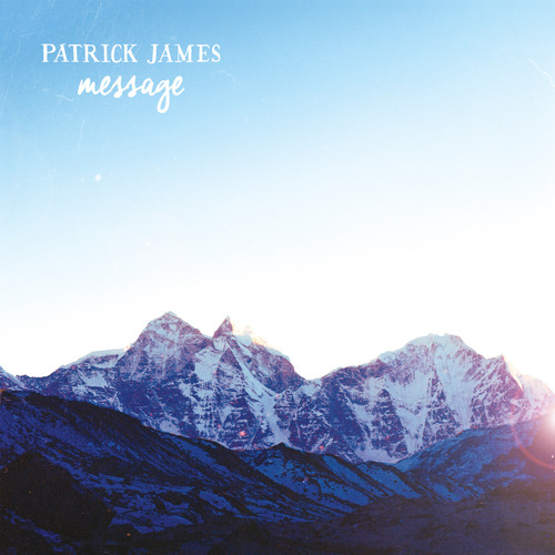 Patrick James - Message