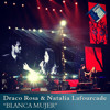 Free Download Draco Rosa & Natalia Lafourcade - Blanca mujer En vivo Mp3
