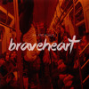 Braveheart (Original)