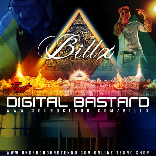 Billx Feat DiGitAl BAstArD (La meth bleue)