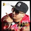 J Star - Hulara (SplitzRecords) [ITunes RIP] *MEGALIMITS*