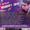 10. ADHI ADHI RAAT ( BILAL SAEED ) DJ TEJAS ( VELOCITY 2013 )