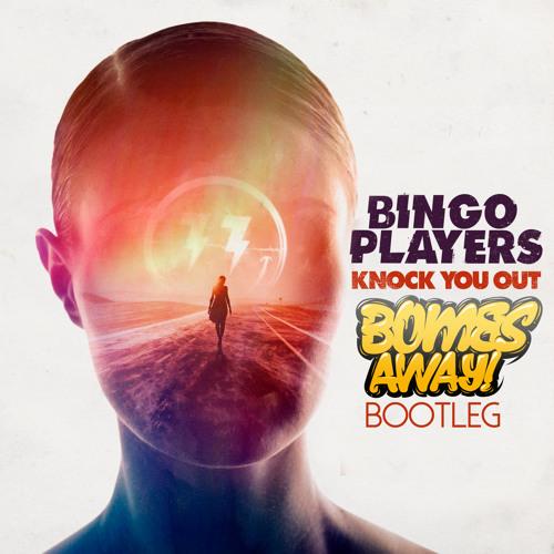 Bingo Players - Knock You Out (Bombs Away Bounce Bootleg) скачать бесплатно и слушать онлайн