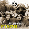 Kick The Habit - Into The Wild @ Adapted Records - OUT NOW!