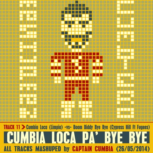 CUMBIA LOCA PA' BYE BYE [Limpia -vs- Cypress Hill feat. Fugees]