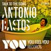 Antonio Bastos - Talk To The Song (Radio Edit)