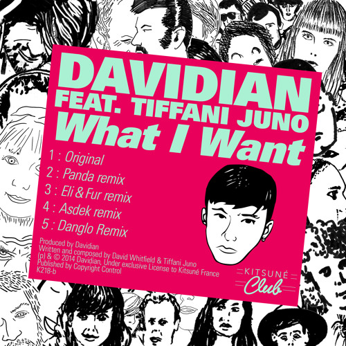 "Davidian - ""What I Want"" (feat. Tiffani Juno)"
