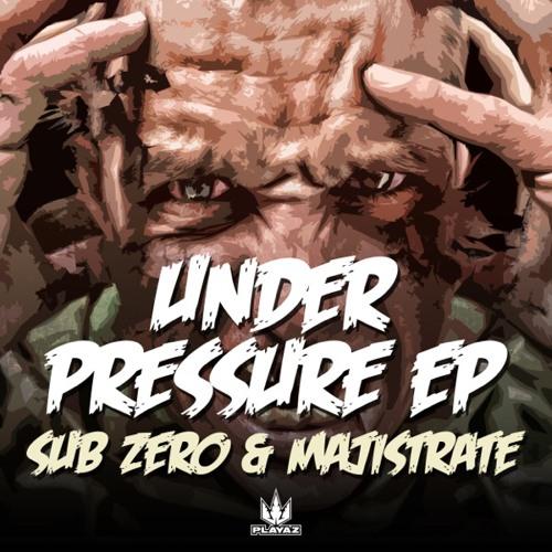 Sub Zero & Majistrate - Under Pressure EP - Playaz Recordings