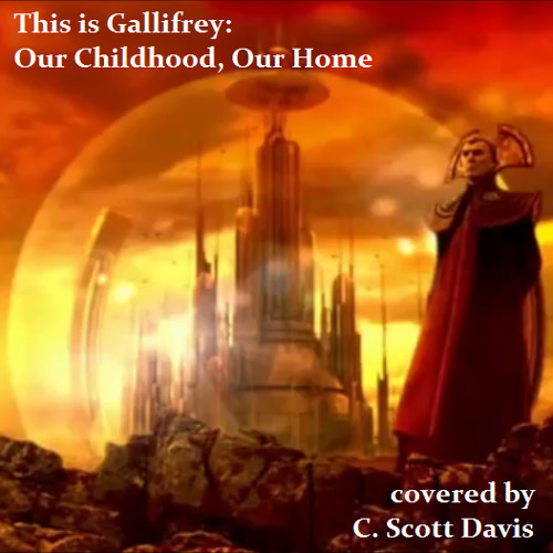 This is Gallifrey: Our Childhood, Our Home