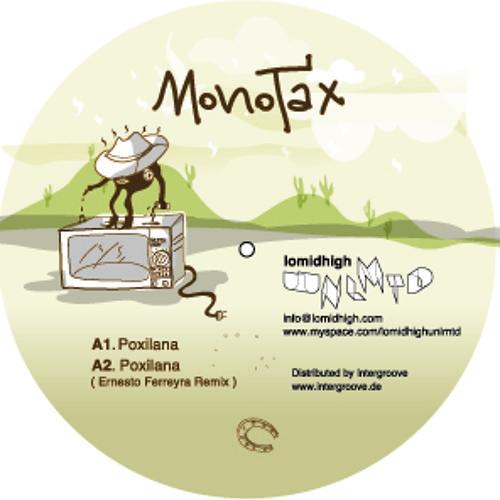 Monotax - Poxilana (Ernesto Ferreyra Remix)