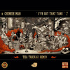 Chinese Man - I've Got That Tune (Tha Trickaz Remix)