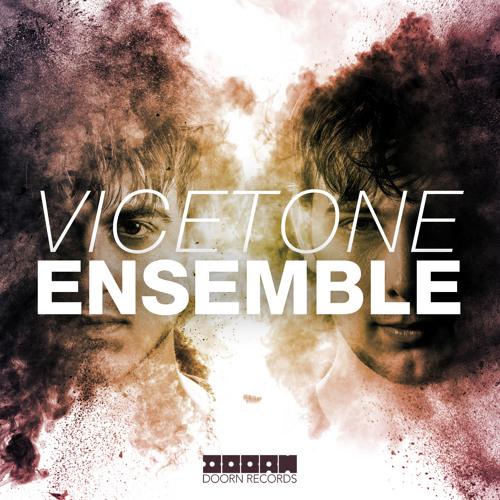 Vicetone - Ensemble (Original Mix)