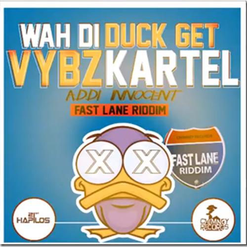 Vybz Kartel (Addi Innocent) - Wah Di Duck Get - Raw - Fast Lane Riddim - May 2014 - Chimney Records
