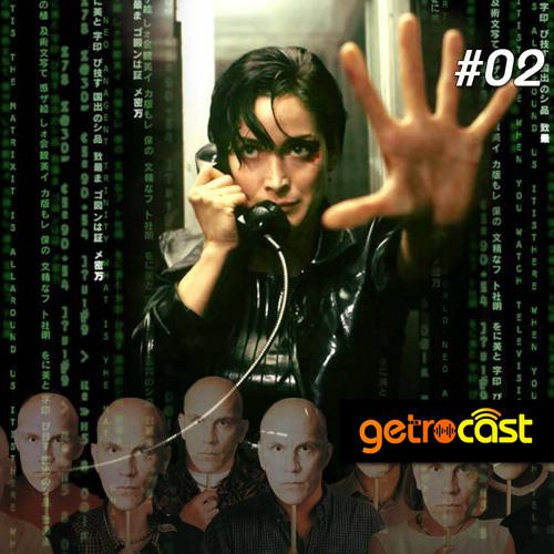 Getrocast 02 - Os Melhores Filmes de 1999
