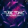 Tube Tonic - Incredible Light (Marc Paprott Remix) sc