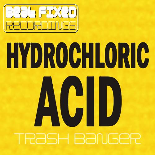 Hydrochloric Acid (Avaliable on Beatport!!!)
