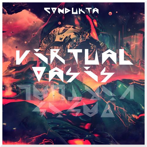 Condukta - Virtual Oasis