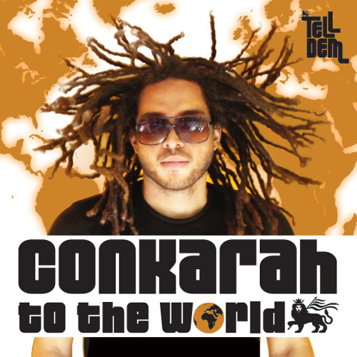 Conkarah - To The World EP [2014]