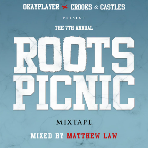 Roots Picnic Mixtape 2014 mixed by Matthew Law