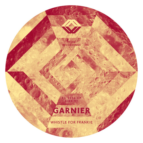 GARNIER - WHISTLE FOR FRANKIE (preview)